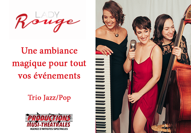 Trio Lady Rouge