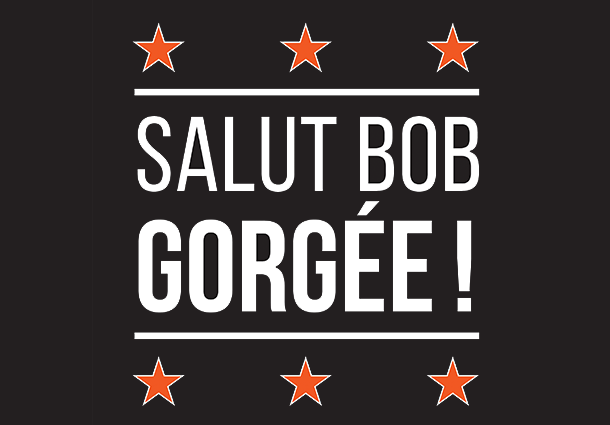 Salut Bob Gorgee